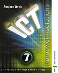 ICT Framework Solutions Year 7: Pupils Book Year 7