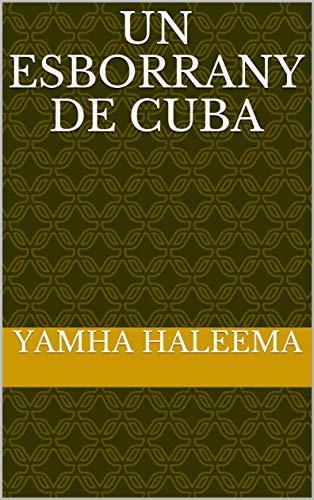 Un esborrany de Cuba (Catalan Edition) por Yamha  Haleema