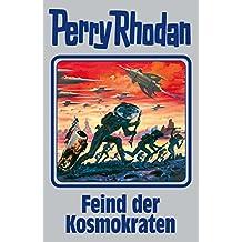 "Perry Rhodan 141: Feind der Kosmokraten (Silberband): 12. Band des Zyklus ""Die Endlose Armada"" (Perry Rhodan-Silberband)"