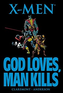 X-Men: God Loves, Man Kills (0785157263) | Amazon Products