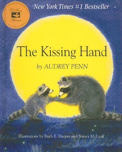 The Kissing Hand by Audrey Penn (2010-01-01)
