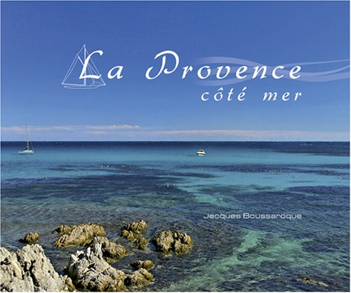 La Provence côté mer