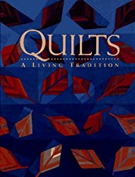 Quilts: A Living Tradition by Robert Shaw (1998-08-25)