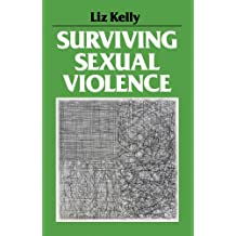 Surviving Sexual Violence (Feminist perspectives)