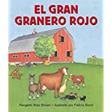 El Gran Granero Rojo by Margaret Wise Brown (2003-02-18)