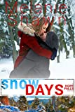 Snow Days (A Hope Falls Novel Book 6)