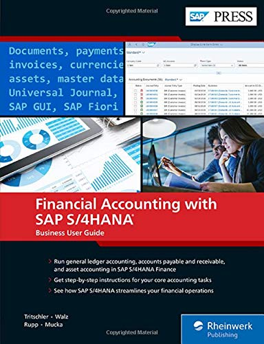 Financial Accounting with SAP S/4HANA: Business User Guide (SAP PRESS: englisch)