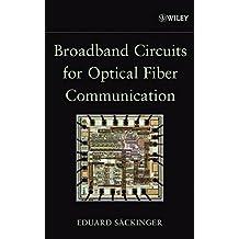 Broadband Circuits for Optical Fiber Communication