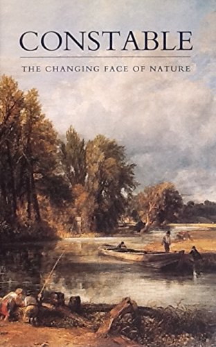 Constable: The Changing Face of Nature