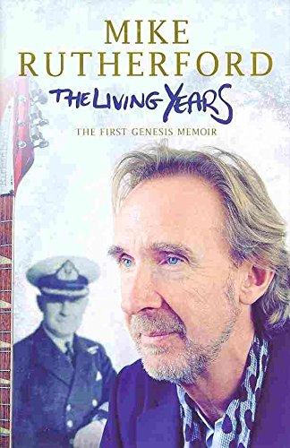 [The Living Years] (By: Mike Rutherford) [published: January, 2014]