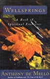Wellsprings: A Book of Spiritual Exercises by