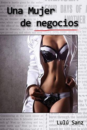 Una mujer de negocios por Lulú Sanz
