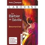 Le Barbier de Séville (Petits Classiques Larousse t. 1)