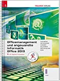 Für HLW-Schulversuchsschulen: Officemanagement und angewandte Informatik II HLW Office 2013 inkl. Übungs-CD-ROM