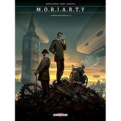 Moriarty T01. Empire mécanique 1/2