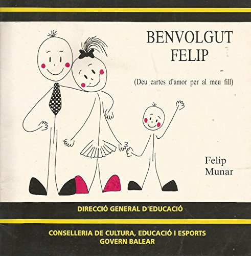Benvolgut Felip (Deu cartes d'amor per al meu fill)