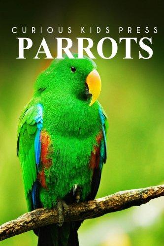 Parrots - Curious Kids Press