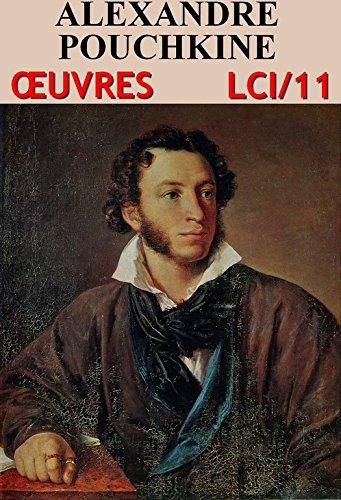 Alexandre Pouchkine - Oeuvres Majeures (25 titres + variantes de traductions): lci-11