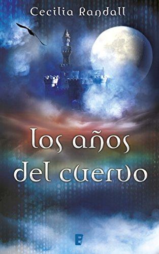 Los años del cuervo (Las Tormentas del Tiempo 3) eBook: Randall ...