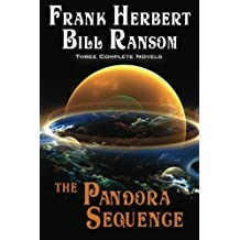 The Pandora Sequence: The Jesus Incident, The Lazarus Effect, The Ascension Factor by Frank Herbert (2012-12-28)