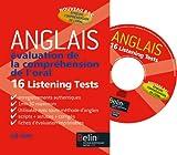 Image de Anglais Evalutation de la compréhension de l'oral : 16 Listening Tests (1Cédérom)