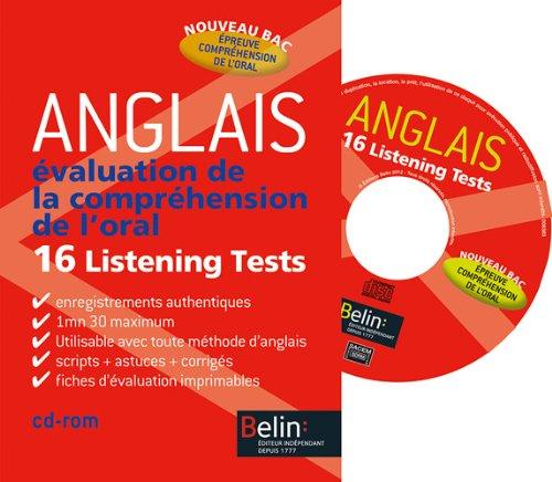 Anglais Evalutation de la compréhension de l'oral : 16 Listening Tests (1Cédérom)