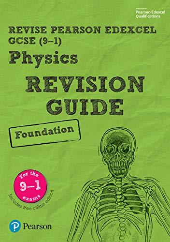 Revise Edexcel GCSE (9-1) Physics Foundation Revision Guide: (with free online edition) (Revise Edexcel GCSE Science 16)