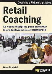 Retail Coaching: La nueva disciplina para aumentar la productividad en el comercio