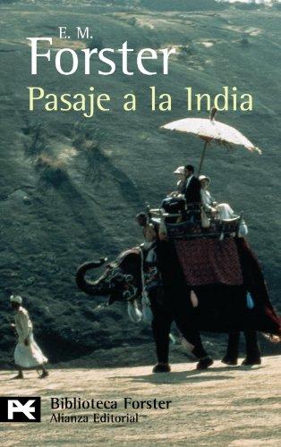Pasaje a la India (El Libro De Bolsillo - Bibliotecas De Autor - Biblioteca Forster)