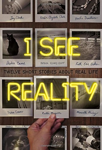 I See Reality: Twelve Short Stories about Real Life (Heather See)