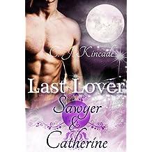 Last Lover: Sawyer & Catherine (Last Lover 1)