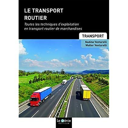 Transport routier: Toutes les techniques d'exploitation en transport routier de marchandises
