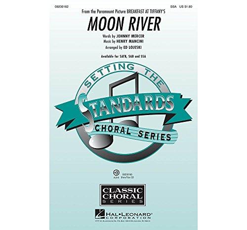 Henry Mancini Moon River (Ssa) Chor