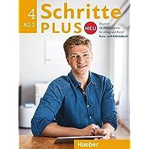 Schritte plus Neu 4. Kursbuch + Arbeitsbuch + CD zum Arbeitsbuch: Deutsch als Zweitsprache für Alltag und Beruf / Kursbuch + Arbeitsbuch + Audio-CD zum Arbeitsbuch