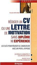 Rédiger un CV ou une lettre de motivation sans diplôme ni expérience