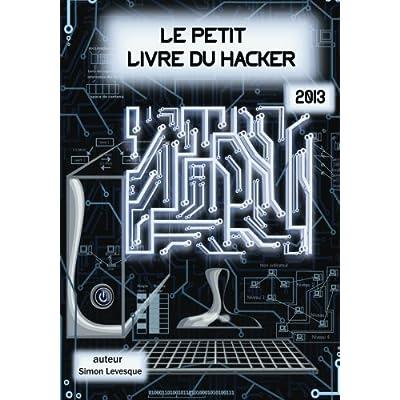 Le petit livre du hacker 2013