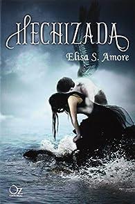 Hechizada par  Elisa S. Amore