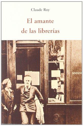 El amante de las librerías (CENTELLAS) por CLAUDE ROY