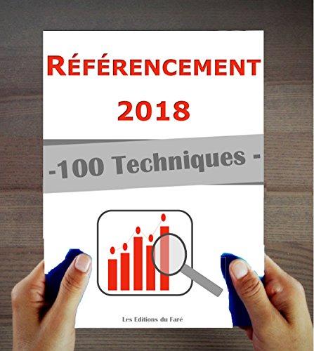 Référencement 2018 : 100 techniques et stratégies SEO à jour par Les Editions du Faré