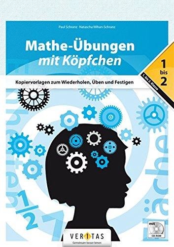 Mathe-Übungen mit Köpfchen (1.-2. Klasse): Buch mit CD-ROM