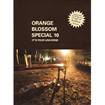 Orange Blossom Special /vol.10 : It's your universe
