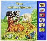 Tiere und ihre Stimmen: Tierbuch mit Tonleiste