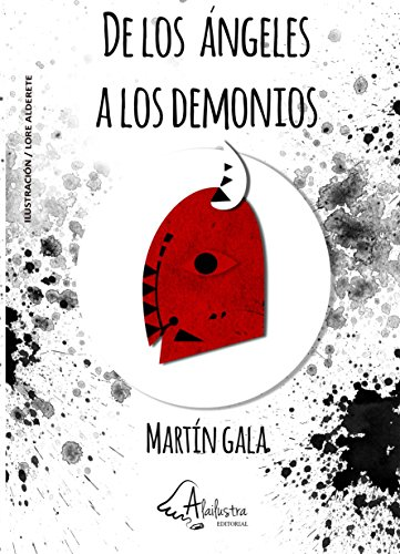 DE LOS ÁNGELES A LOS DEMONIOS (MARTIN GALA nº 1) eBook: Roberto ...
