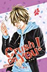 Crush on You, tome 7 par Kawakami