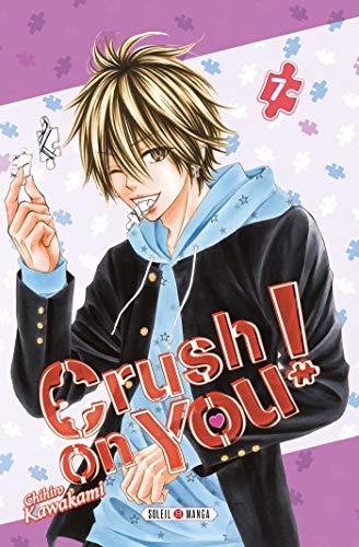 Crush on You ! T07 par  Soleil