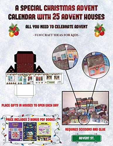 Christmas Candy Craft ideas  (A special Christmas advent calendar with 25 advent houses - All you need to celebrate advent): An alternative special ... using 25 fillable DIY decorated paper houses