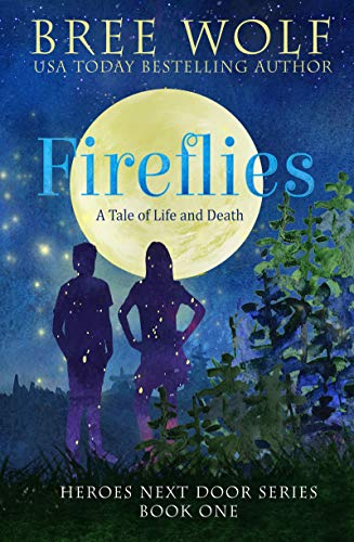Fireflies: A Tale of Life and Death (Heroes Next Door Series Book 1) (English Edition)