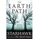 The Earth Path: Grounding Your Spirit in the Rhythms of Nature