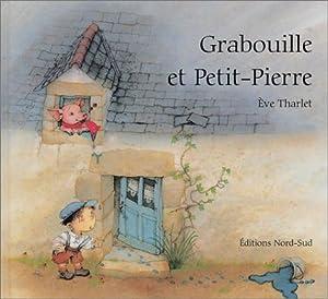 """Afficher """"Grabouille et Petit-Pierre"""""""