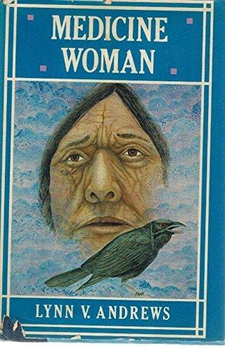 Medicine woman by Lynn V Andrews (1981-11-08)